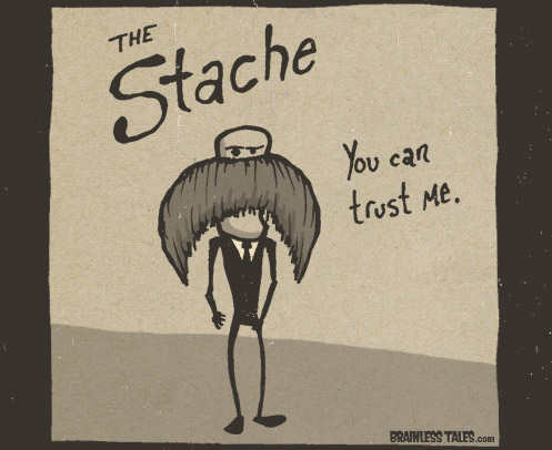 Moustache stache via brainlesstales