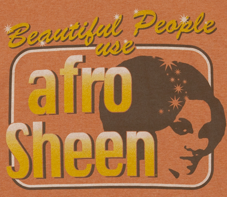 Afro sheen via 80stees