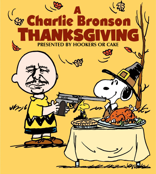 Thanksgiving A Charlie Bronson Thanksgiving ala Death wish VII via rrrick